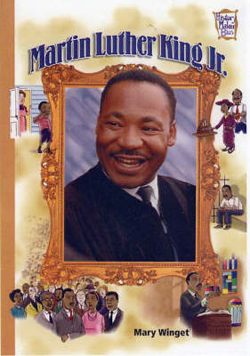 Martin Luther King, Jr. by Mary Winget