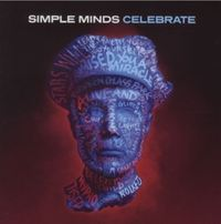 Celebrate: Greatest Hits by Simple Minds