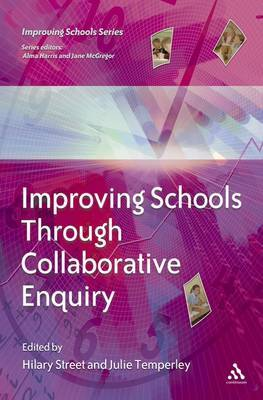 Improving Schools through Collaborative Enquiry by David Jackson
