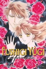 Fushigi Yugi, Vol. 5 (VIZBIG Edition) by Yuu Watase