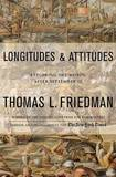 Longitudes and Attitudes: Exploring the World after September 11 by Thomas L Friedman