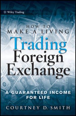 How to Make a Living Trading Foreign Exchange by Courtney Smith image