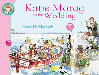 Katie Morag and the Wedding by Mairi Hedderwick image