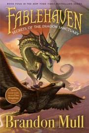 Secrets of the Dragon Sanctuary by Brandon Mull