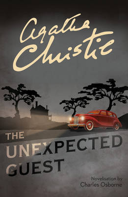 The Unexpected Guest by Agatha Christie image