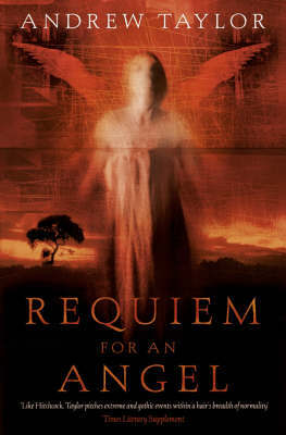 Requiem for an Angel by Andrew Taylor image