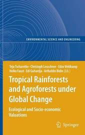 Tropical Rainforests and Agroforests under Global Change image
