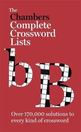 The Chambers Crossword Lists - New Edition by . Chambers