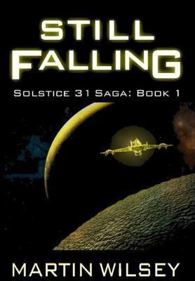Still Falling by Martin Wilsey