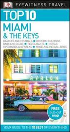 Top 10 Miami and the Keys by DK Travel