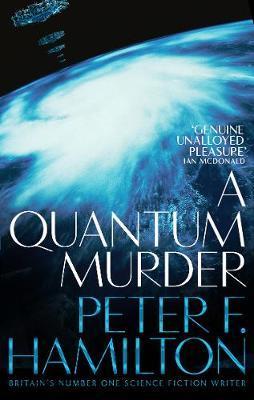 A Quantum Murder by Peter F Hamilton image