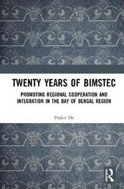 Twenty Years of BIMSTEC by Prabir De