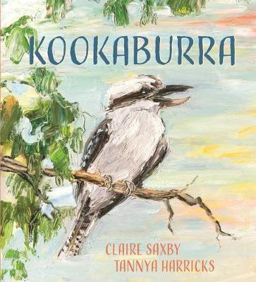 Kookaburra by Claire Saxby