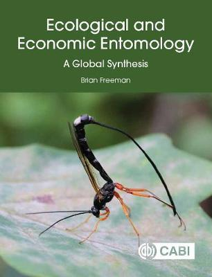 Ecological and Economic Entomology by Brian Freeman
