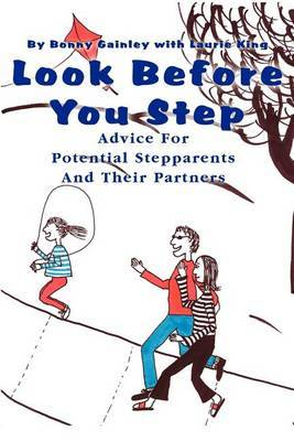 Look Before You Step by Bonny P. Gainley