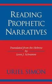 Reading Prophetic Narratives by Uriel Simon