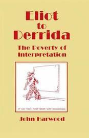 Eliot to Derrida by John Harwood image