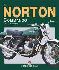 The Norton Commando Bible by Peter Henshaw