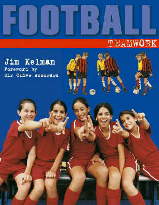 Teamwork! by Jim Kelman