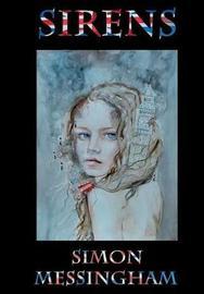 Sirens by Simon Messingham