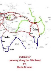 Outline for Journey Along the Silk Road by Maria Drumm image