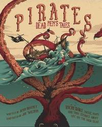 Pirates: Dead Men's Tales by Anne Rooney