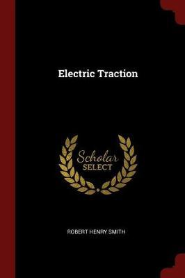 Electric Traction by Robert Henry Smith image