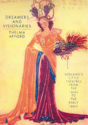 Dreamers and Visionaries by Thelma Afford