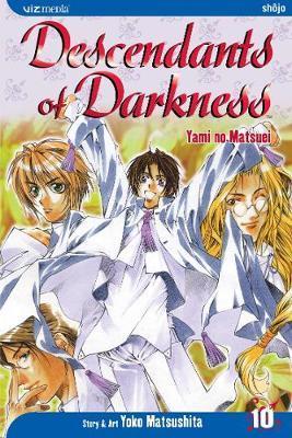 Descendants of Darkness, Vol. 10 by Yoko Matsushita image
