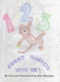 1-2-3 Count Monkeys with Me! by Allie Wiernasz image