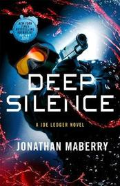 Deep Silence by Jonathan Maberry