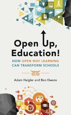Open Up, Education! by Adam Haigler