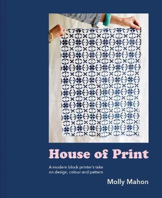 House of Print by Molly Mahon
