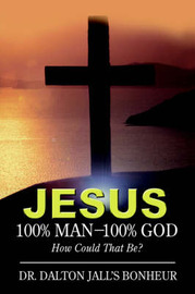 Jesus by Dr Dalton Jall Bonheur image