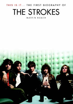 """The """"Strokes"""": This is it by Martin Roach image"""