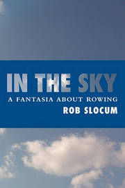 In the Sky by Rob Slocum