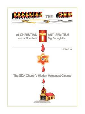 Breaking the Chains of Christian Anti-Semitism . . . by Larissa Zagorsky-Beaudoin