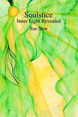Soulstice: Inner Light Revealed by Sue New