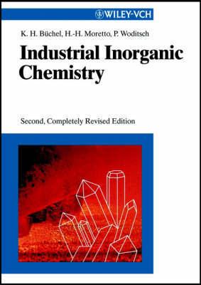 Industrial Inorganic Chemistry by Karl Heinz Buchel