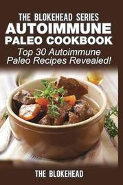 Autoimmune Paleo Cookbook by The Blokehead