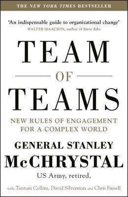 Team of Teams by Stanley A. McChrystal