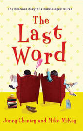 The Last Word by Jenny and McKay, Chantry