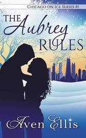 The Aubrey Rules by Aven Ellis