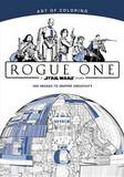 Art of Coloring Star Wars: Rogue One by Disney Book Group
