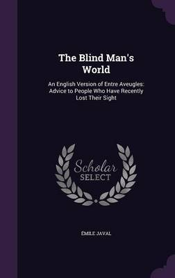 The Blind Man's World by Emile Javal image