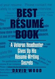 Best Resume Book by David Wood