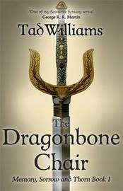 The Dragonbone Chair by Tad Williams