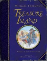 Michael Foreman's Treasure Island by Robert Louis Stevenson