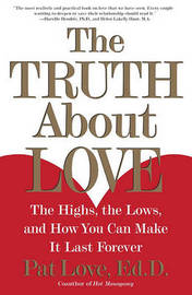 """The Truth About Love: The Highs, the Lows and How You Can Make it Last Forever "" by P. Love image"