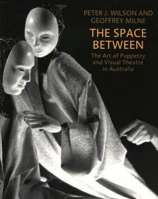 The Space Between by Peter J Wilson image